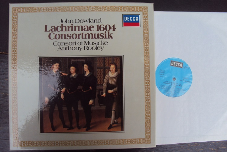 Dowland Lachrimae 1604 Consrotmusik Anthony Rooley Decca 6.35563 Box