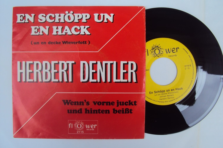 Herbert Dentler En schöpp un en Hack Flower Records 2115 Singles