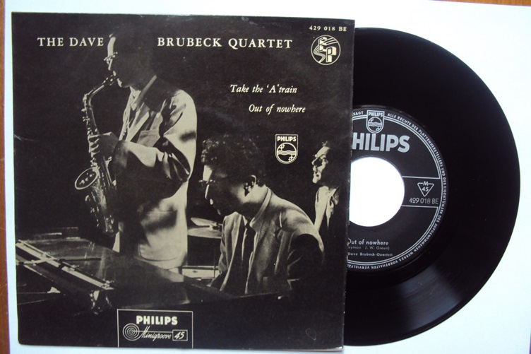 Dave Brubeck Quartet Philips 429018 Take the A'train Out of nowhe