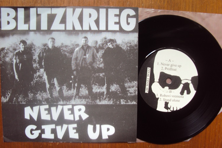 Blitzkrieg Never Give Up Final Vinyl Records 007 Limited edition